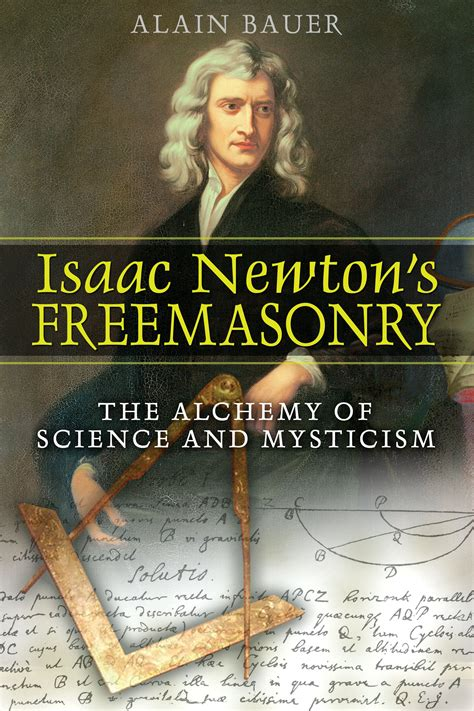 best isaac newton biography book isaac newton s freemasonry book by alain bauer
