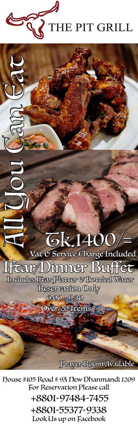 All You Can Eat Ied Fitr Dinner the pit grill iftar dinner buffet lifestylebd