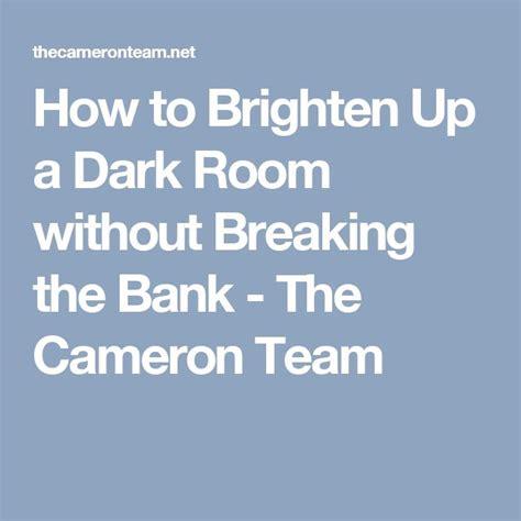 how to brighten up a dark kitchen 1000 ideas about brighten dark rooms on pinterest