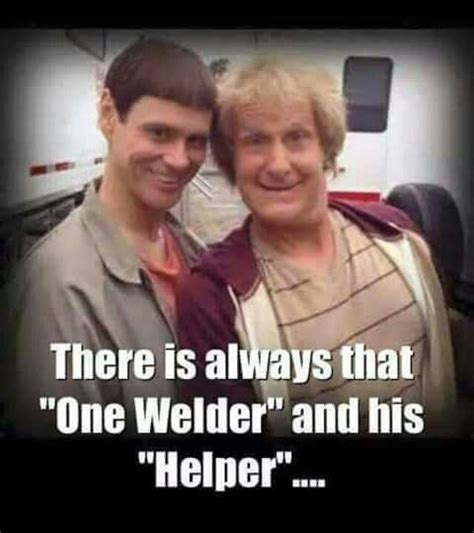 Welder Meme - 35 best images about real welding on pinterest far away