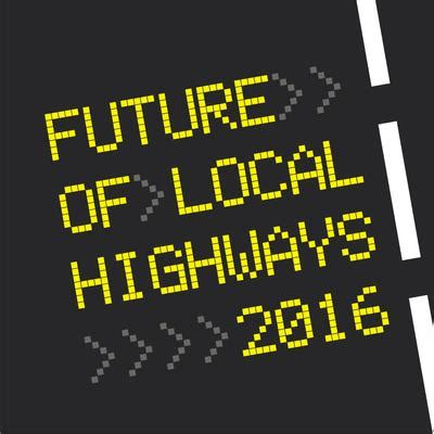 the future of local highways