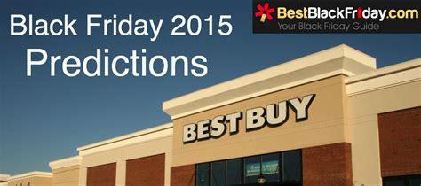 black friday 2015 updates black friday 2015 predictions bestblackfriday com black