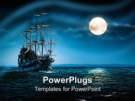 Powerpoint Template A Ship Of Pirates In A Sea With Moon Shining On The Side Blue Black Pirate Powerpoint Template