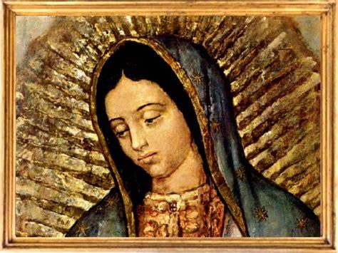 imagen de la virgen de guadalupe que esta en la basilica oraciones milagrosas y poderosas virgen de guadalupe