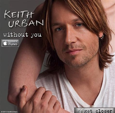 without you keith urban mp free download get closer 2010 images keith urban get closer 2010