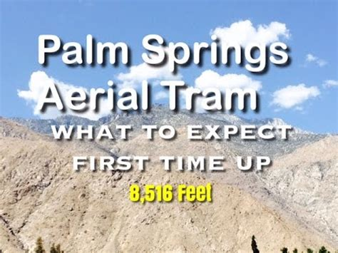 palm springs aerial tramway 1080hd hiking and family