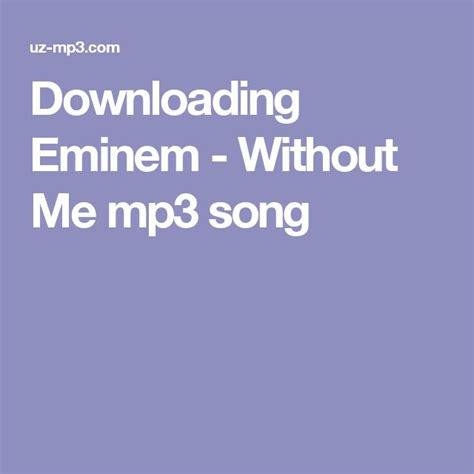 without me mp3 downloading eminem without me mp3 song angel