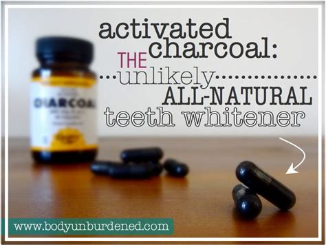 activated charcoal    natural teeth
