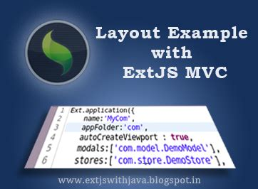 extjs layout guide extjs with java layout exle with extjs mvc