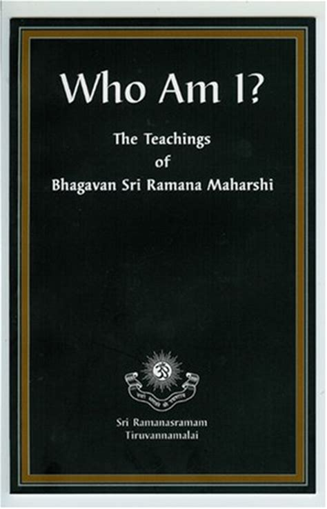 am i a books who am i the teachings of bhagavan sri ramana maharshi