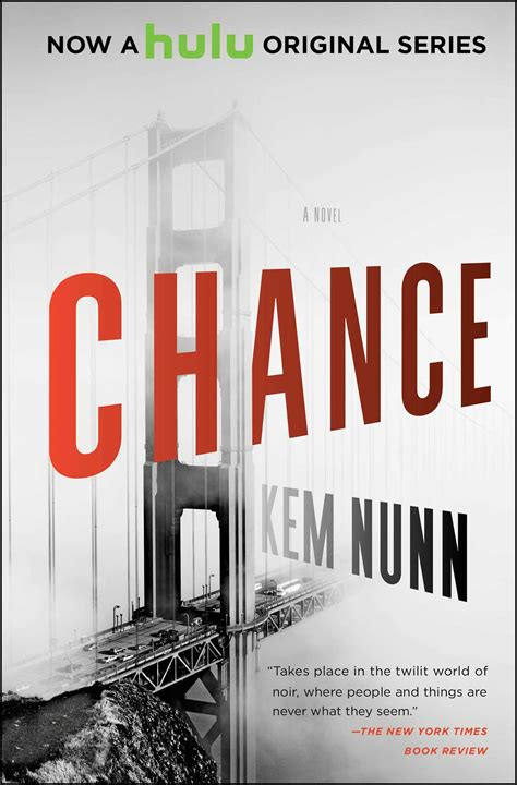 left to chance a novel books chance book by kem nunn official publisher page