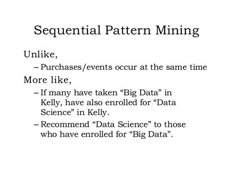 sequential pattern analysis data mining what goes with what market basket analysis