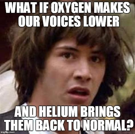 What Is S Meme - tbh we should just replace oxygen with dank memes dankmemes
