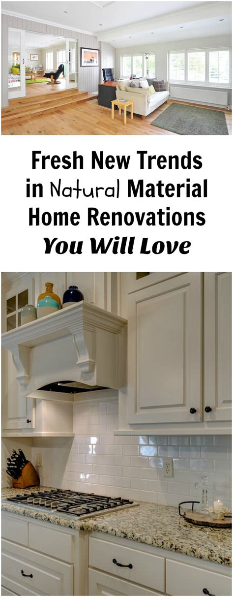 fresh new trends in material home renovations you