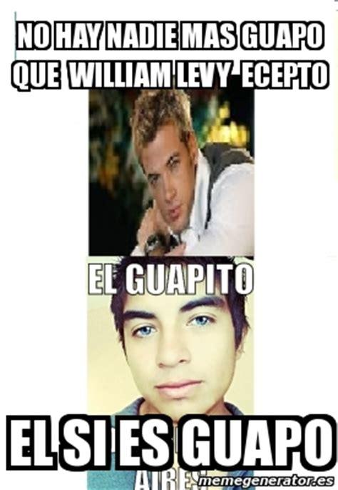 William Levy Meme - meme personalizado no hay nadie mas guapo que william