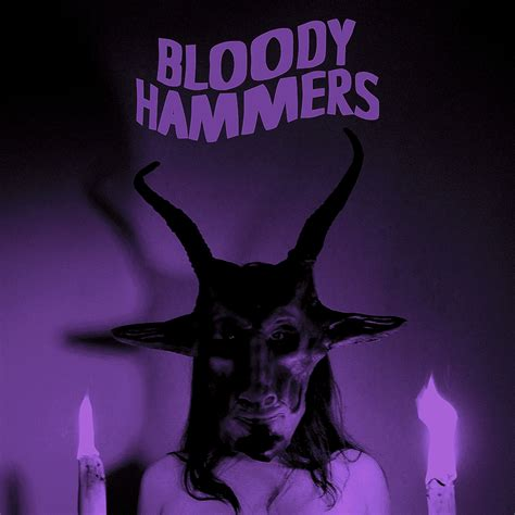 metal bloody hammers quot bloody hammers quot and more