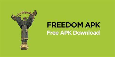 freedem apk freedom apk v2 0 8 officially 2018 free