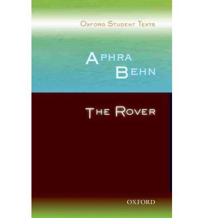 oxford student texts robert oxford student texts aphra behn the rover diane maybank 9780198325734