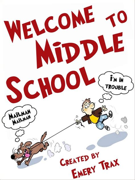 welcome to the middle kid books welcome to middle school a 6th grade middle