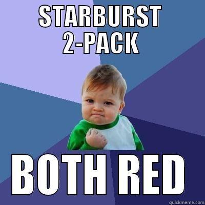 Starburst Meme - starburst meme 28 images opens a double pack of