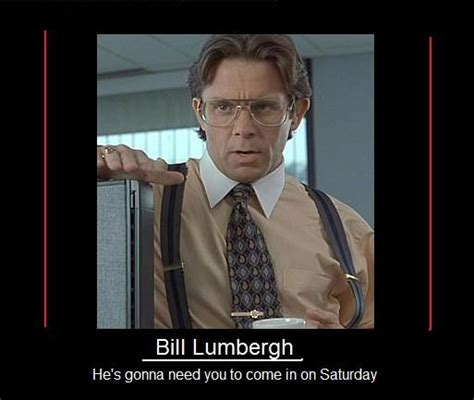 Office Space Lumbergh Quotes Office Space Lumbergh Quotes Pictures To Pin On