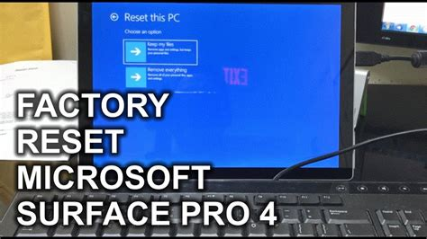 resetting windows surface pro how to reset a microsoft surface pro 4 to factory settings