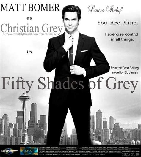 shades of grey matt bomer fifty shades of grey poster only one matt bomer