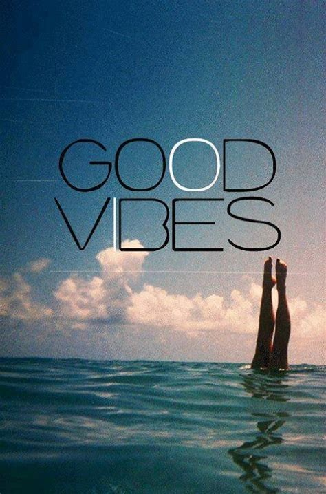 good vibes pictures   images  facebook tumblr pinterest  twitter
