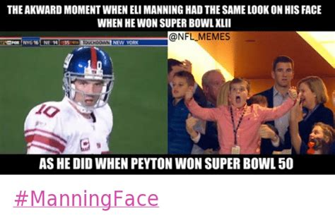 Peyton Superbowl Meme - the awkward moment when eli manning had the same look on
