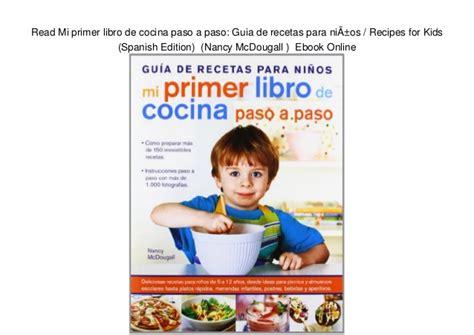 libro read this if you read mi primer libro de cocina paso a paso guia de recetas para ni 241 o