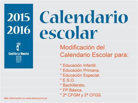 Calendario Escolar Castilla Y Fp Modificaci 243 N Calendario Escolar Para El Curso 2015