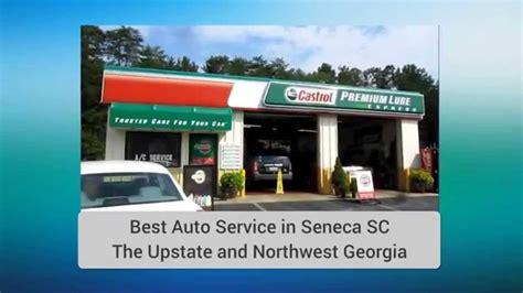 Top Mba Programs In Sc by Seneca Sc Best Auto Service 864 882 2275 Castrol Premium
