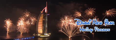 new year plans in dubai dubai new year 2018 package family holidays tours offers