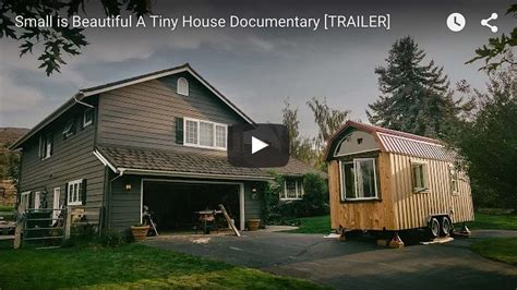 tiny houses movie small is beautiful a tiny house documentary