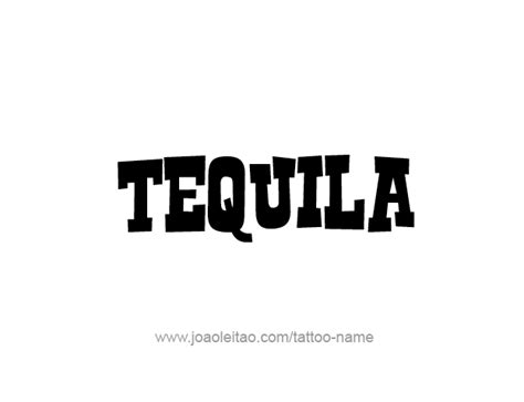 tattoo tequila logo tequila drink name tattoo designs tattoos with names