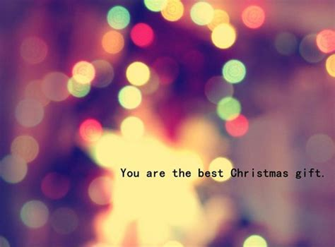 you are the best christmas gift picture quotes
