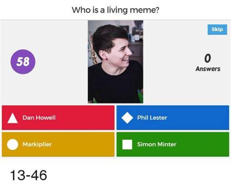 Who Is This Meme - 58 dan howell markiplier who is a living meme phil lester