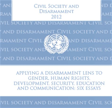 thesis on education and development unoda publishes civil society essays on disarmament unoda