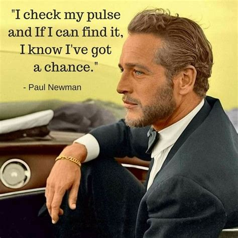 paul newman quotes 72 best gentleman s quotes images on