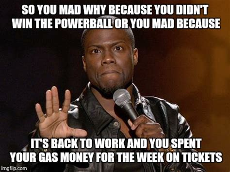 Gas Money Meme - kevin hart imgflip