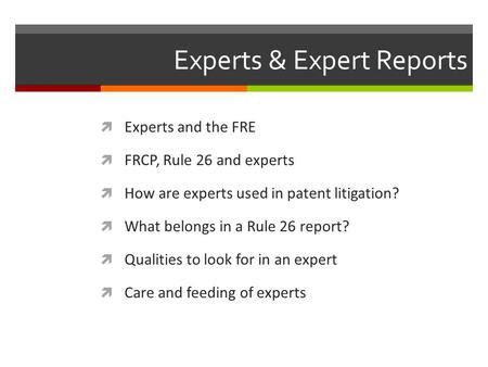 sle rule 26 expert report thurs nov 14 scope of discovery attorney client