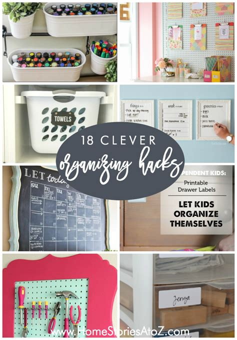 10 organizing ideas home stories a to z 18 clever organizing hacks life hacks a to z
