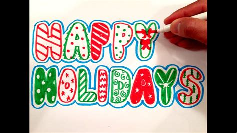 draw happy holidays  bubble letters youtube