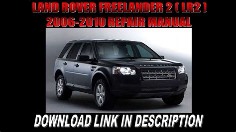 land rover freelander 2 lr2 2006 2007 2008 2009 2010 repair manual youtube