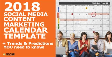2018 Content Marketing Calendar Template Trends And Predictions You Need To Know 2018 Social Media Calendar Template