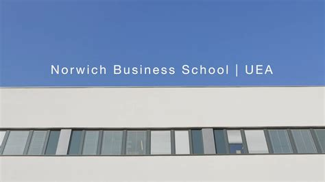 Mba Norwich Business School by Norwich Business School Of East Anglia Uea
