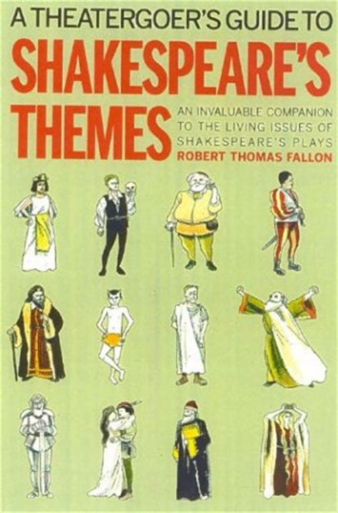 themes hamlet shakespeare a theatergoer s guide to shakespeare s themes by robert