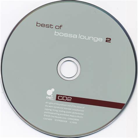 best of bossa best of bossa lounge 2 acquistare mp3 tutte le canzoni