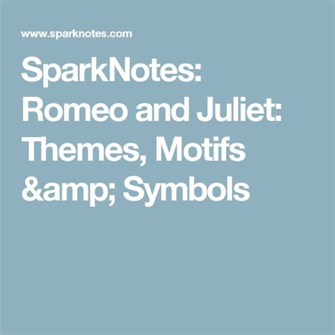 themes in romeo and juliet with quotes 1975 best images about love and twin flame on pinterest
