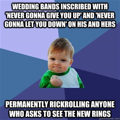 Never Meme - wedding bands inscribed with never gonna give you up and